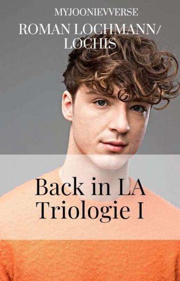 dielochis- Back in LA Lovestory |dielochis-Ff |Abgeschlossen