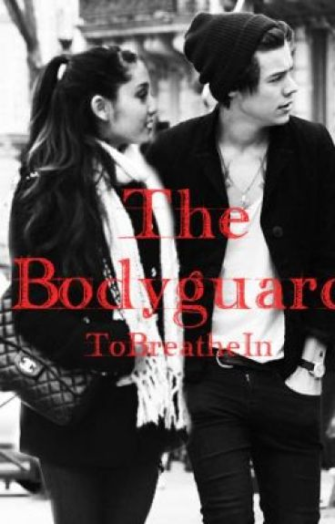 The Bodyguard (Harry Styles fanfic)