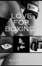 love for boxing by nandos_girl_