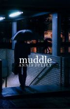 Muddle by Bluecities