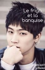 Le frigo et la banquise [OS GOT7] by --may--