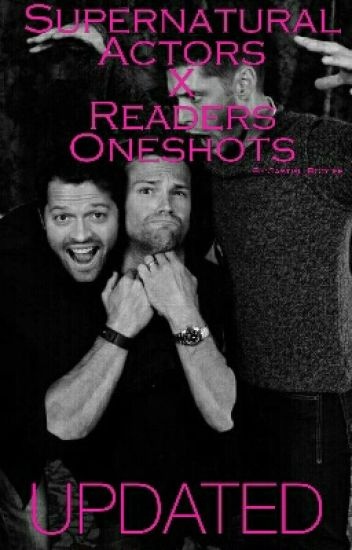 Supernatural Actors X Reader OneShots