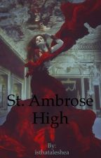 St. Ambrose High (Lesbian Story) by isthataleshea