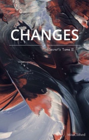 Changes || Muke [ Mature ] ( Secret Tome II )