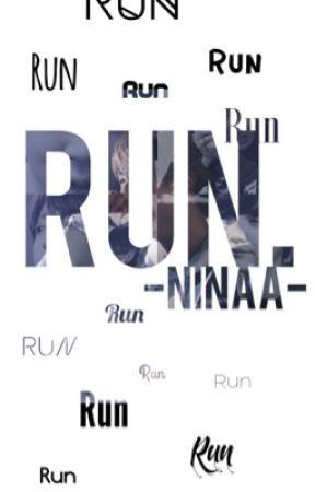 RUN ≫ SEQUEL  by -ninaa-