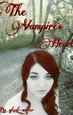 The Vampire's Heart [Sequel to the witch's heart] by ghost_-_writer