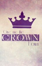 Give Me The Crown I Own [Mika Fanfiction] [Short Story] ✔️ by LastnameUnknown