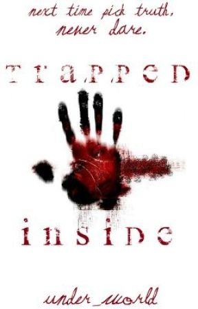 Trapped Inside (Completed) by Under_World