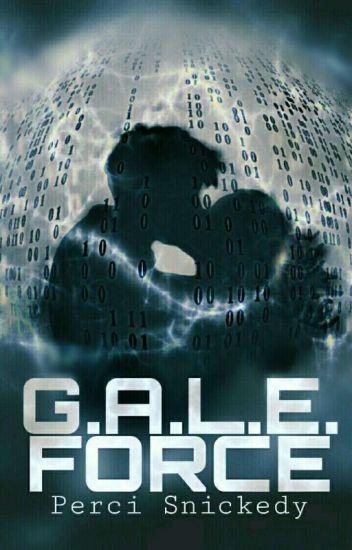 G.A.L.E. Force - Duology | ✔