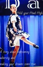 Hold your Head High.. by FightingDancer