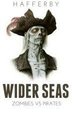 Wider Seas: Zombies vs Pirates by Hafferby