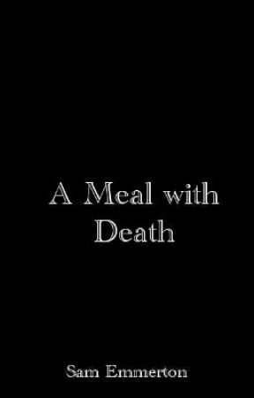 A meal with Death by SamEmmerton
