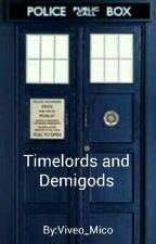 Timelords and Demigods by Viveo_Mico