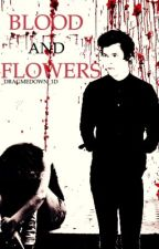 Blood and flowers- Harry Styles by _DragMeDown_1D