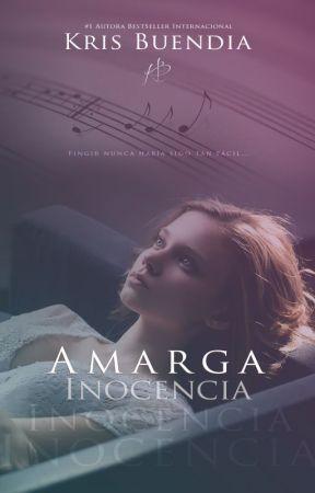 Amarga Inocencia (En librerías) by KrisBuendia