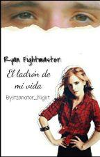 Ryan Fightmaster: El Ladrón de mi vida by Itzanator_Night