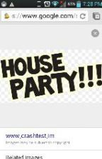 house party by badgirl1917