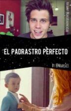 El padrastro pérfecto (Rubius y tu) by Maarja13