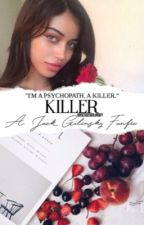 Killer //j.g by obsessedgilinsky