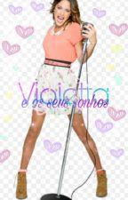 Violetta e os seus sonhos!! by Sophia311