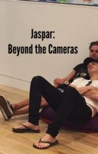 Jaspar: Beyond the Cameras by _xemily