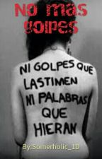 No mas golpes.  by Ceci_Guti93