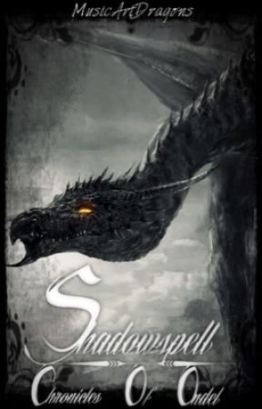 Shadowspell: Chronicles Of Ondel by MusicArtDragons