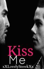 Kiss Me [Sterek] BoyxBoy by xXLovelySterekXx