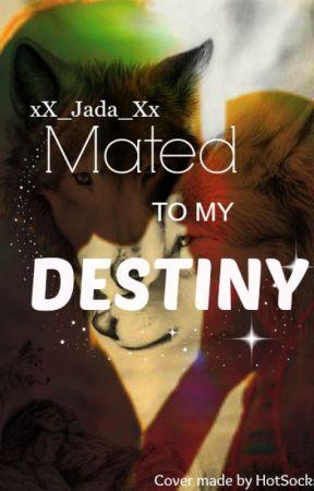 Mated To My Destiny by xX_Jada_Xx