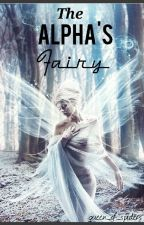 The Alpha's Fairy by queen_of_spiders