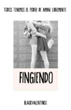 Fingiendo by BlackValentinex