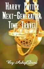 Harry Potter Next-Generation: Time Travel by AshylDeni