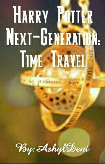 Harry Potter Next-Generation: Time Travel - I'm hardly