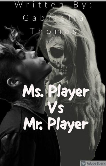 Ms. Player VS Mr. Player (Completed)
