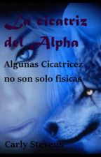 La Cicatriz del Alpha by DiMeCaRLy
