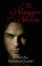 The Vampire Victim by EumaelynEnejosa_18