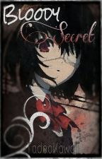 Bloody Secret (El Fenómeno de la clase 3-C) by Eyeless_Alex