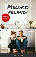 Melukis Pelangi by callalilybloom