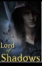 The Dark Artifices: Lord of Shadows by booklover1945
