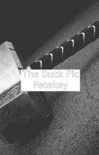 The duck fic / petekey (complete) by mikeywayfucker