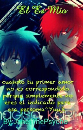 EL ES MIO- KARMAGISA /EDITANDO ♥/