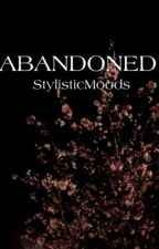 Abandoned [h.s.] by StylisticMoods