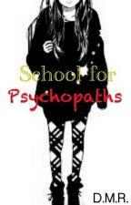 School for Psychopaths by DMR666