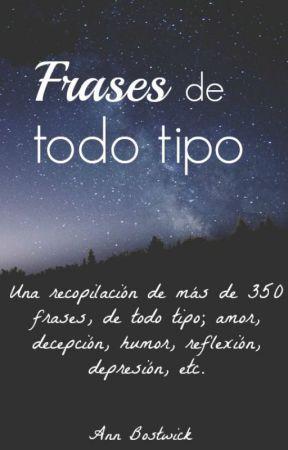 Frases De Todo Tipo 11 Vida Verdad Autor Julio Cortazar Wattpad