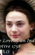The Love of an Indian Captive 1758 by pieisyummy111