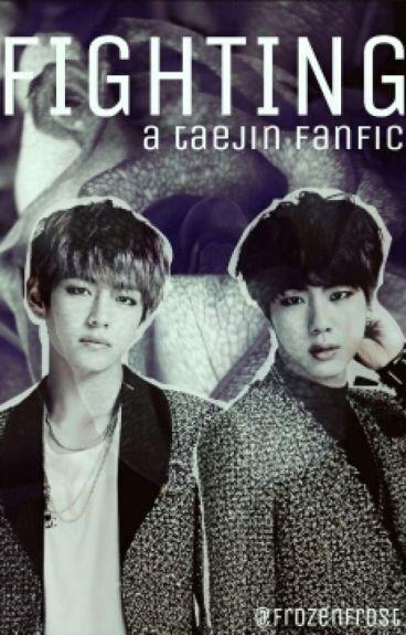 Fighting [TaeJin]