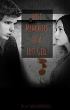 Lost Memories of a Lost Girl by UntilDeathDoYouPart