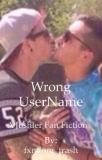 Wrong UserName: Joshler FanFiction by fxndom_trash