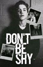 Don't Be Shy - Matthew Espinosa by bcitsmattespinosa