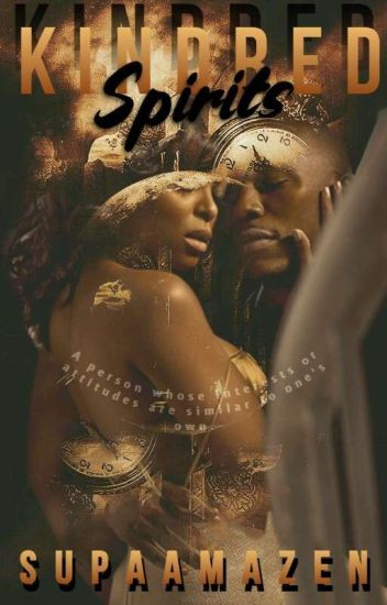 Kindred Spirits (Completed)